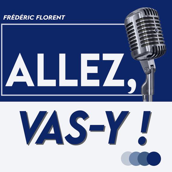 Fred FLORENT - Allez, vas-y